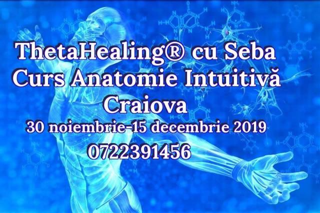 Anatomie intuitiva Craiova 30 noiembrie - 15 decembrie 2019