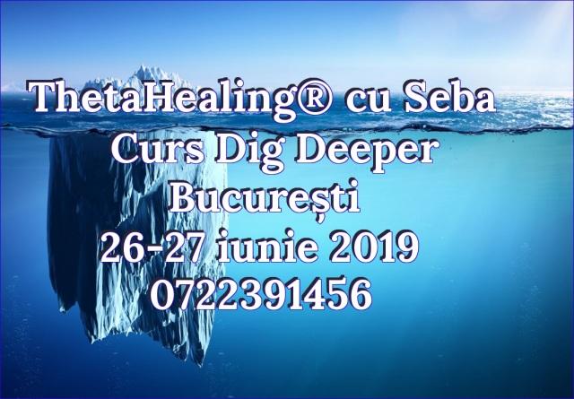 Dig Deeper Bucuresti iunie 2019
