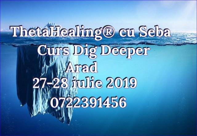 dig deeper arad 27-28 iulie 2019